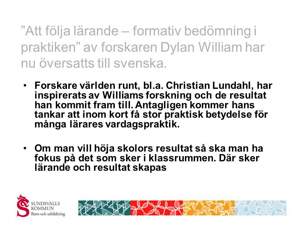 Att följa lärande – formativ bedömning i praktiken av forskaren Dylan William har nu översatts till svenska.