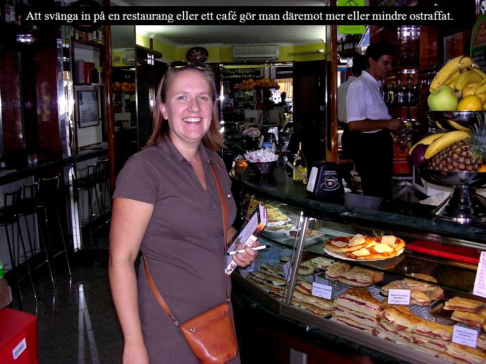 Att svänga in på en restaurang eller ett café gör man däremot mer eller mindre ostraffat.