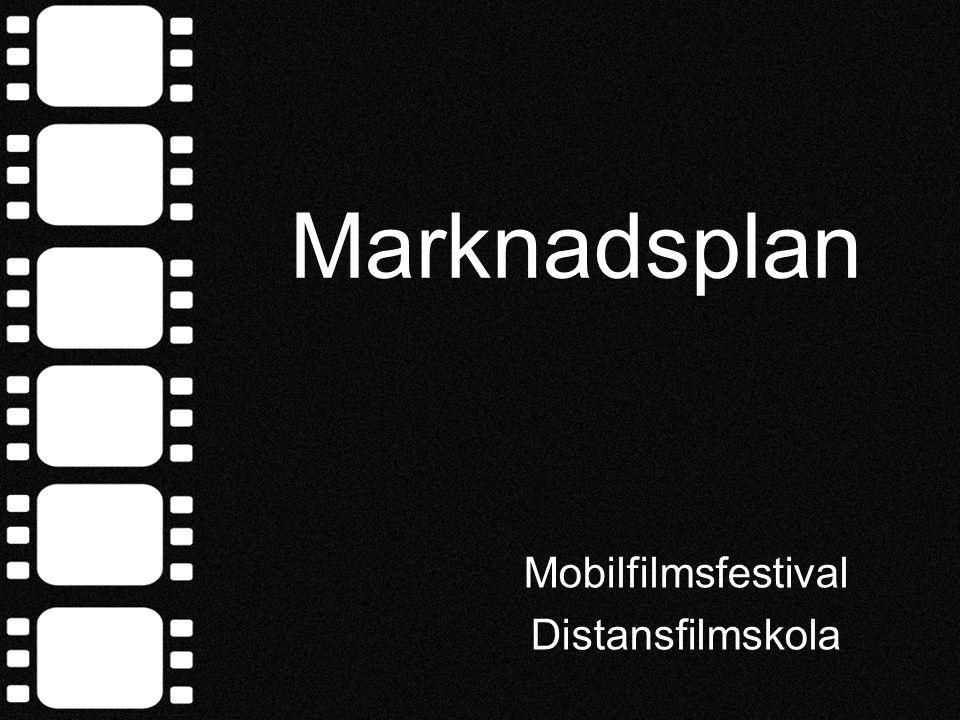 Marknadsplan Mobilfilmsfestival Distansfilmskola