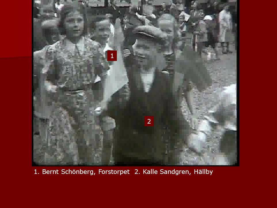1 2 1. Bernt Schönberg, Forstorpet 2. Kalle Sandgren, Hällby