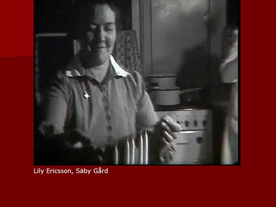 Lily Ericsson, Säby Gård