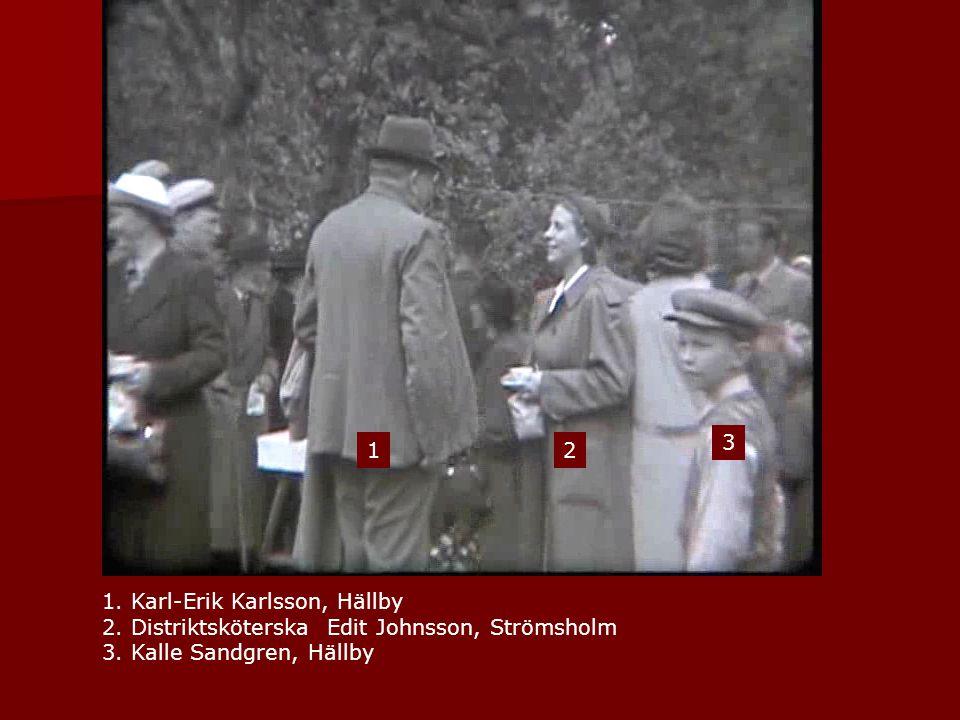 1. Karl-Erik Karlsson, Hällby 2. Distriktsköterska Edit Johnsson, Strömsholm 3. Kalle Sandgren, Hällby 12 3