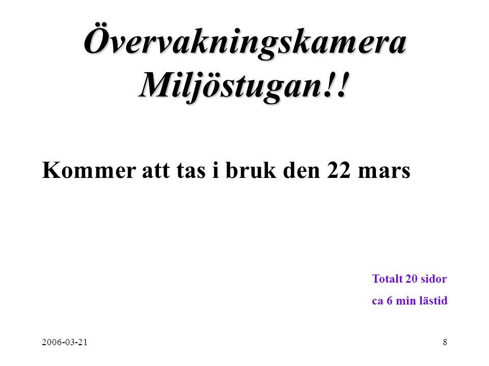 2006-03-218 Övervakningskamera Miljöstugan!.