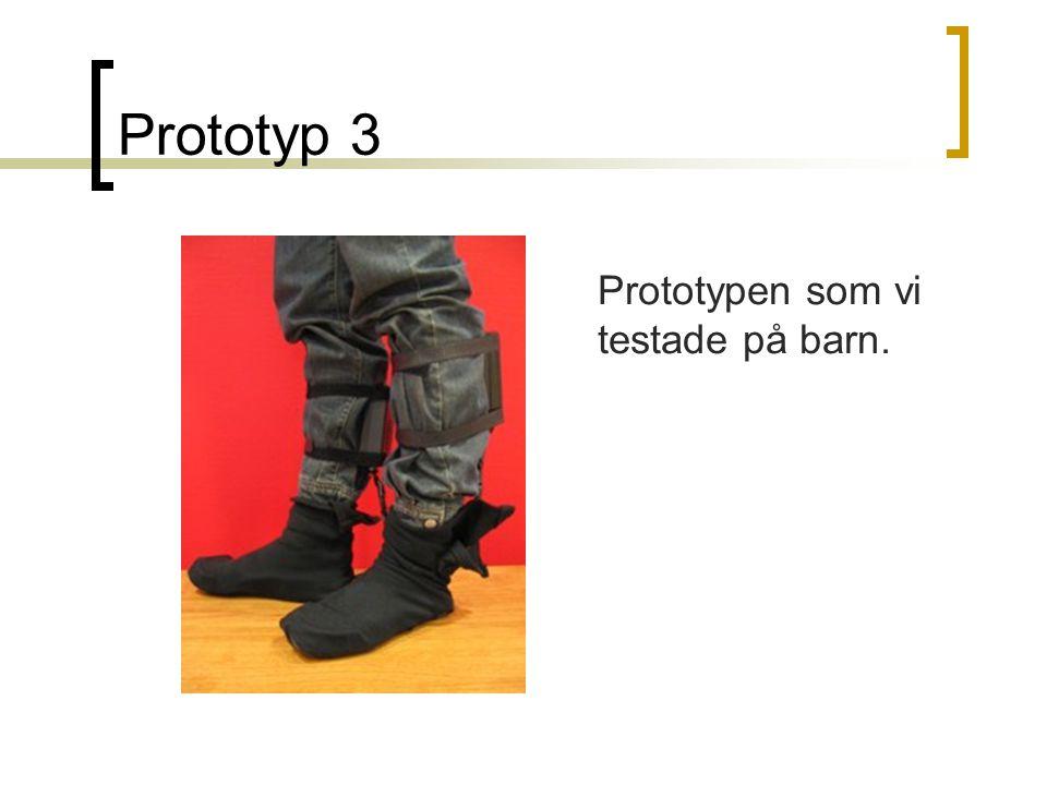 Prototyp 3 Prototypen som vi testade på barn.