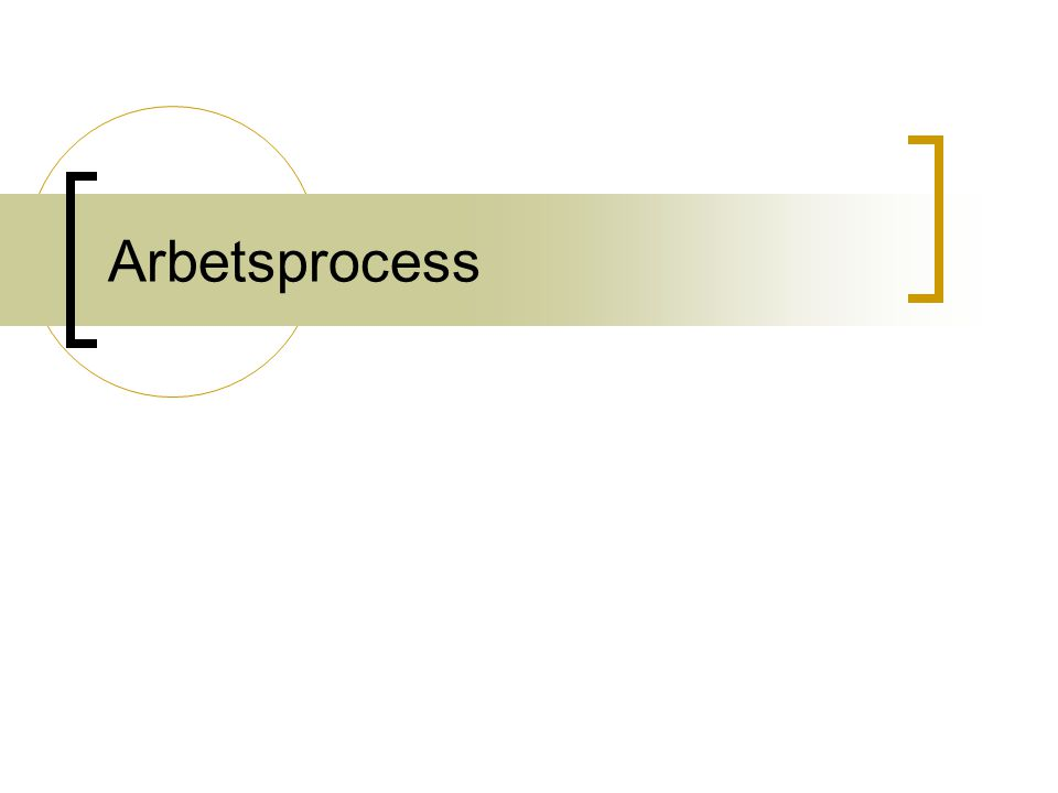 Arbetsprocess