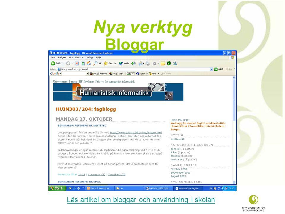 Nya verktyg Bloggar Läs artikel om bloggar och användning i skolan