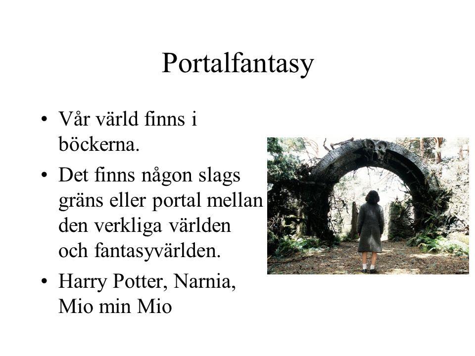 Portalfantasy •Vår värld finns i böckerna.