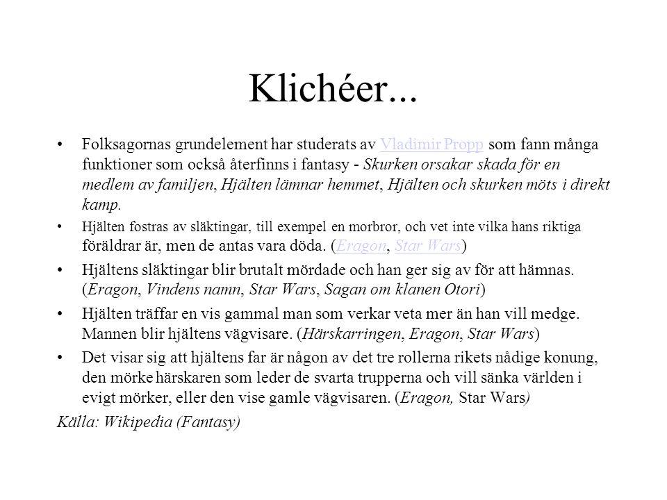 Klichéer...