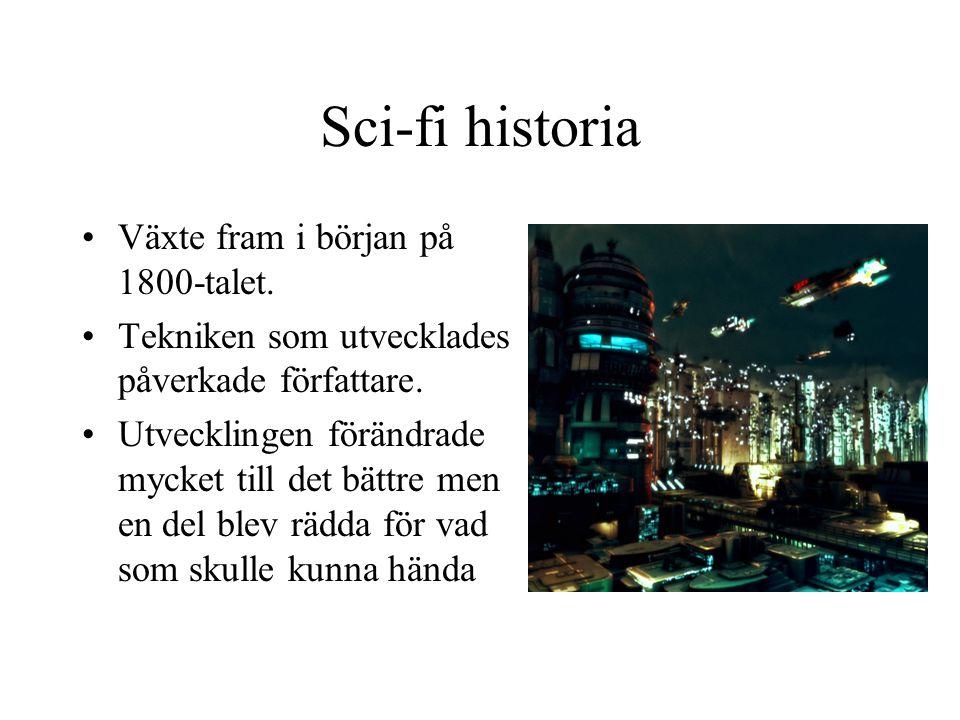 Sci-fi historia •Växte fram i början på 1800-talet.