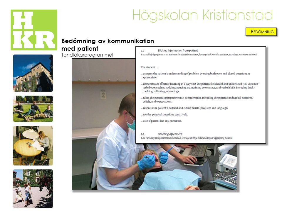 Bedömning av kommunikation med patient Tandläkarprogrammet