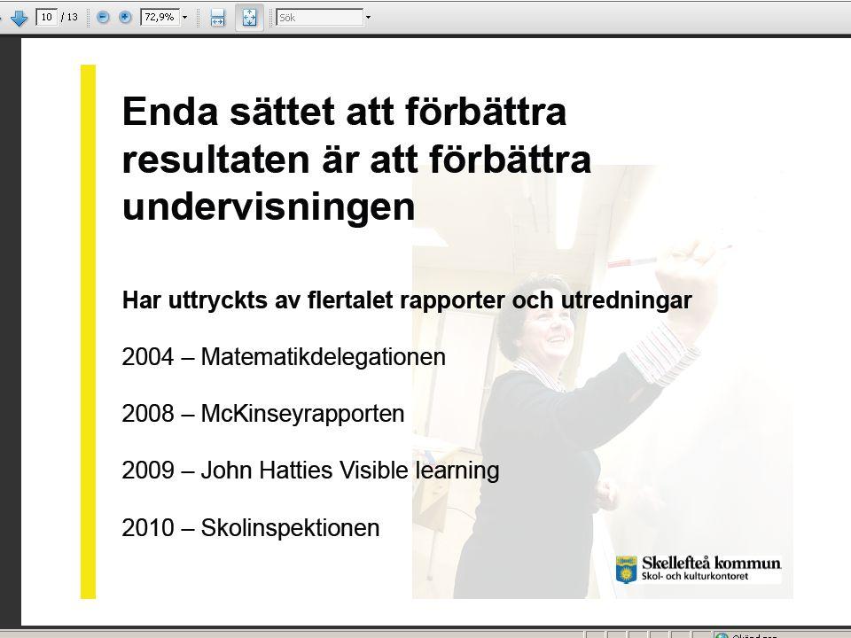 10 2010-01-26 Sektorn för utbildning och kultur Copyright © Härryda kommun