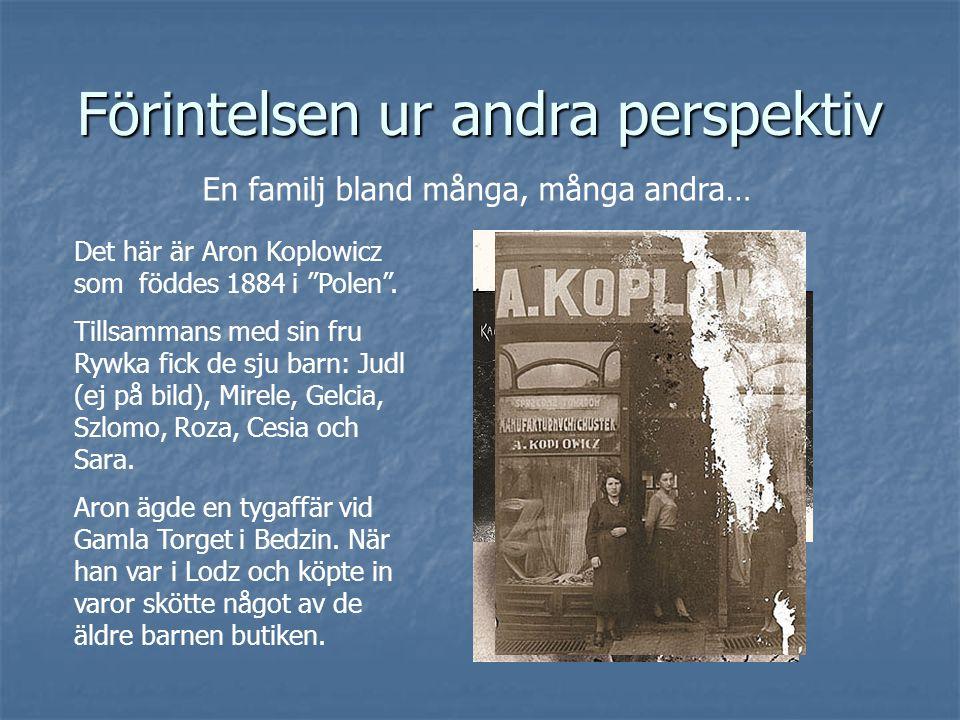 Förintelsen ur andra perspektiv Det här är Aron Koplowicz som föddes 1884 i Polen .