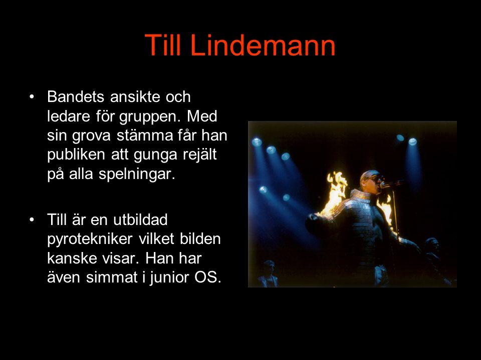 Bandets historia •Det hela började 1994 med att sex personer från Östtyskland bildade ett band tillsammans. Dessa personer består av: •Till Lindemann