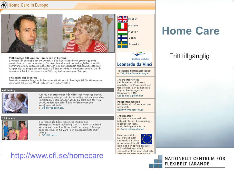 Home Care Fritt tillgänglig http://www.cfl.se/homecare