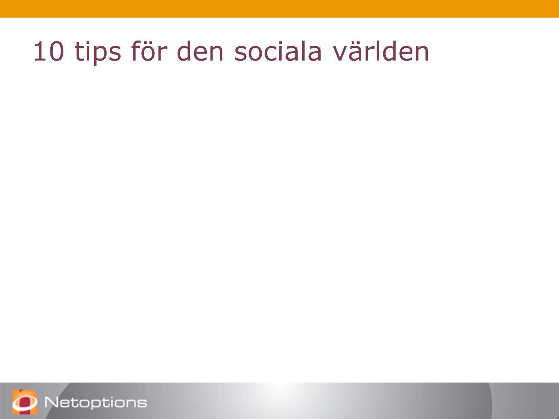 10 tips för den sociala världen