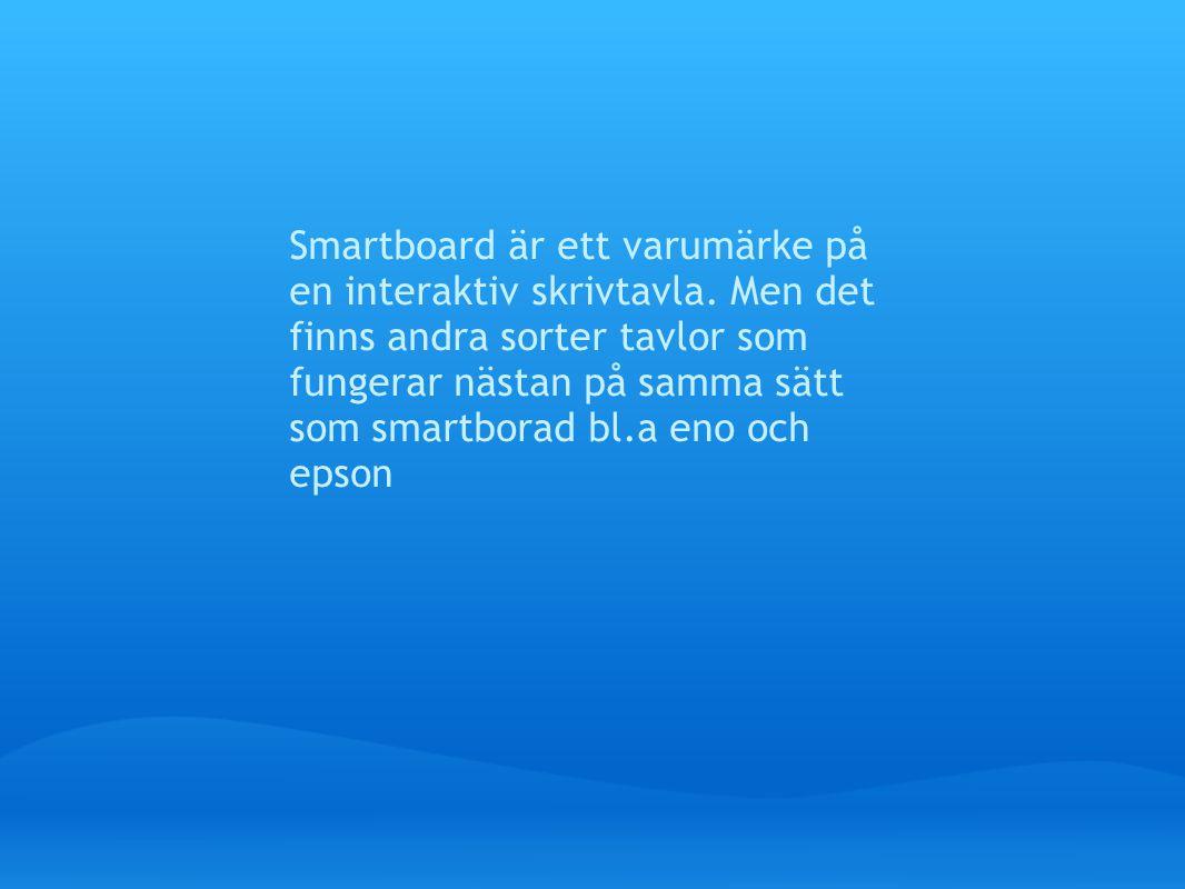 Smartboard är ett varumärke på en interaktiv skrivtavla.