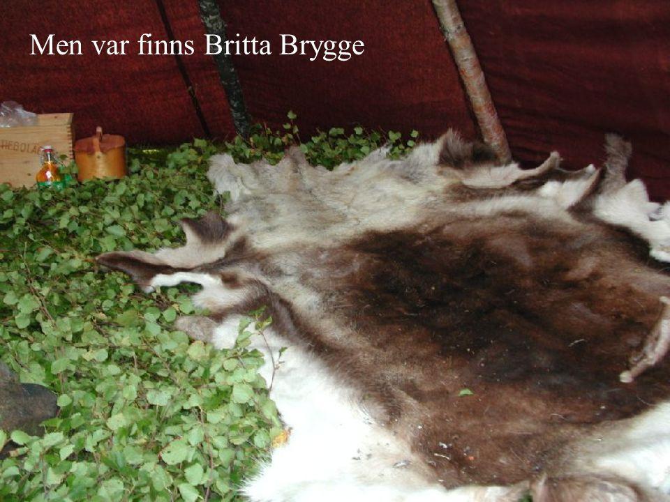 Men var finns Britta Brygge