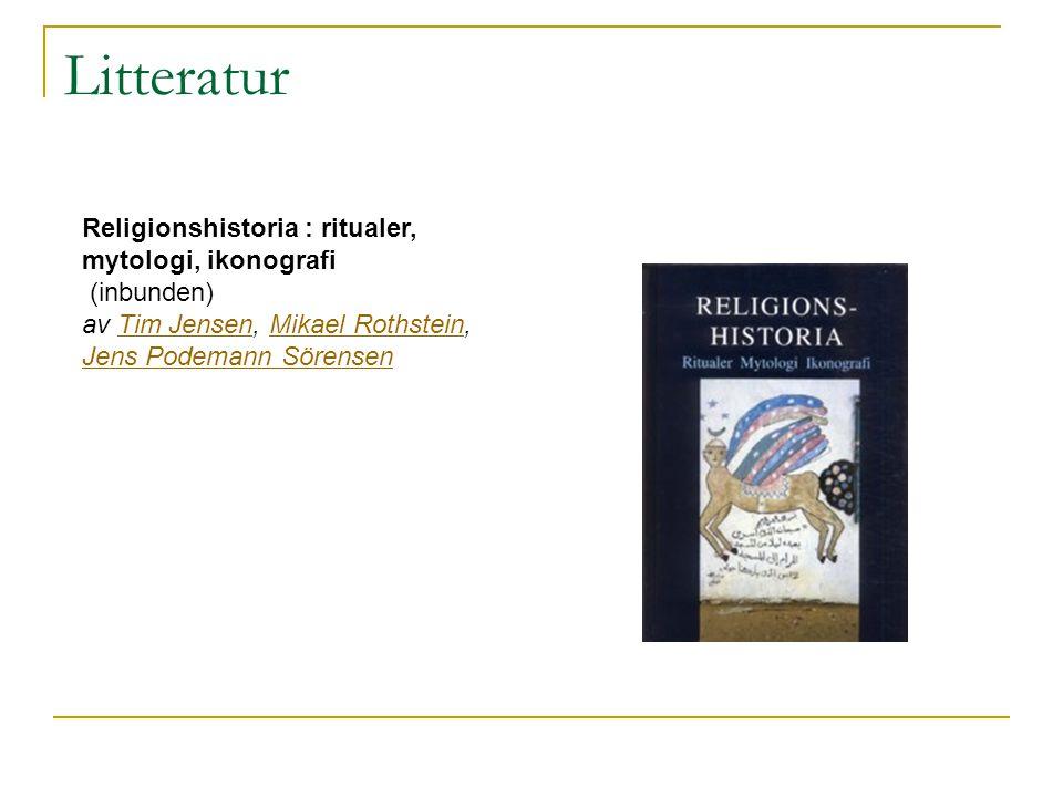 Litteratur Religionshistoria : ritualer, mytologi, ikonografi (inbunden) av Tim Jensen, Mikael Rothstein, Jens Podemann SörensenTim JensenMikael Roths