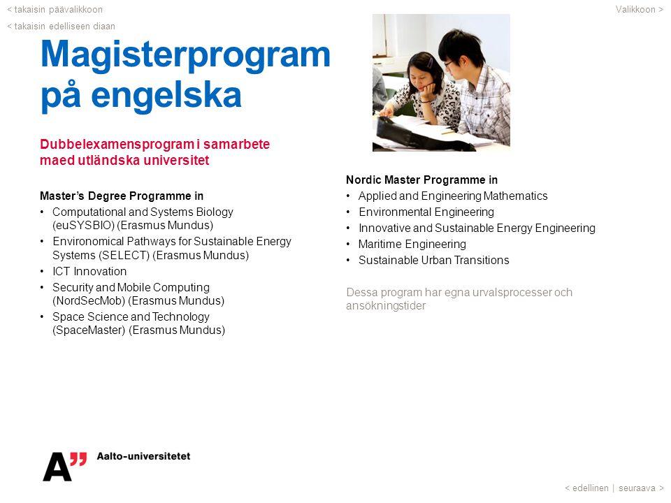 Dubbelexamensprogram i samarbete maed utländska universitet Master's Degree Programme in •Computational and Systems Biology (euSYSBIO) (Erasmus Mundus