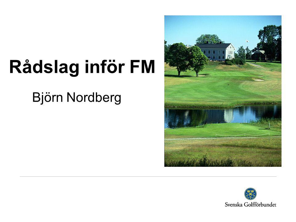 Rådslag inför FM Björn Nordberg