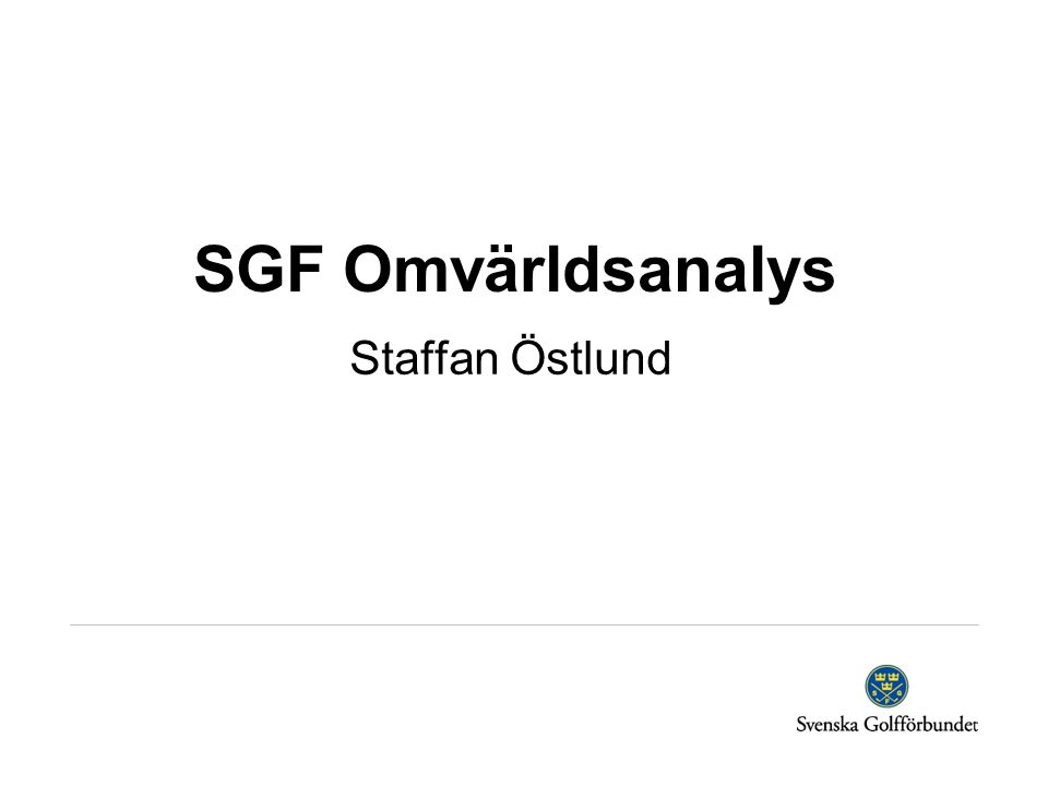 SGF Omvärldsanalys Staffan Östlund