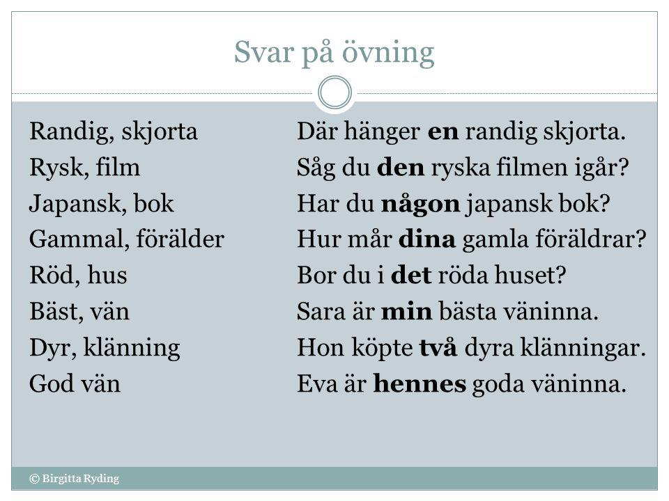 SLUT © Birgitta Ryding