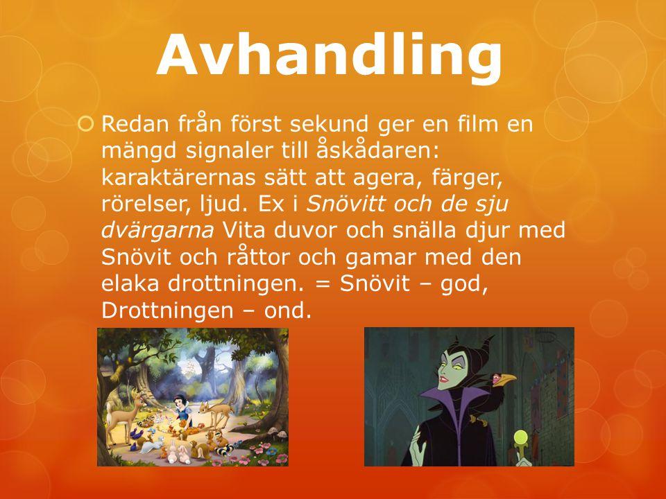 Avhandling  Redan från först sekund ger en film en mängd signaler till åskådaren: karaktärernas sätt att agera, färger, rörelser, ljud. Ex i Snövitt