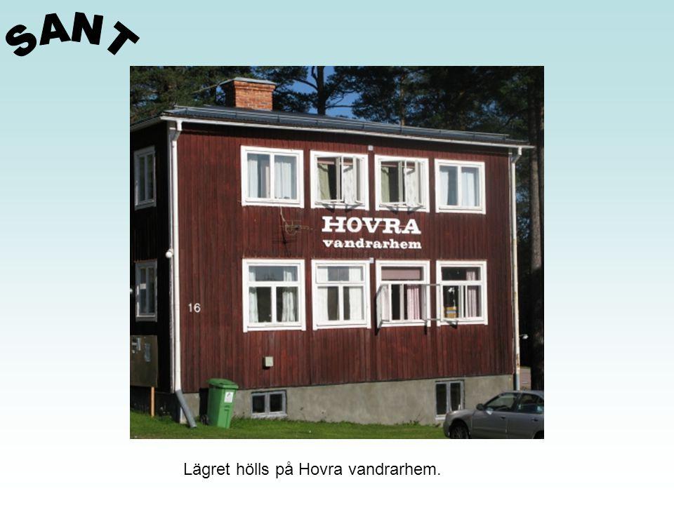Lägret hölls på Hovra vandrarhem.