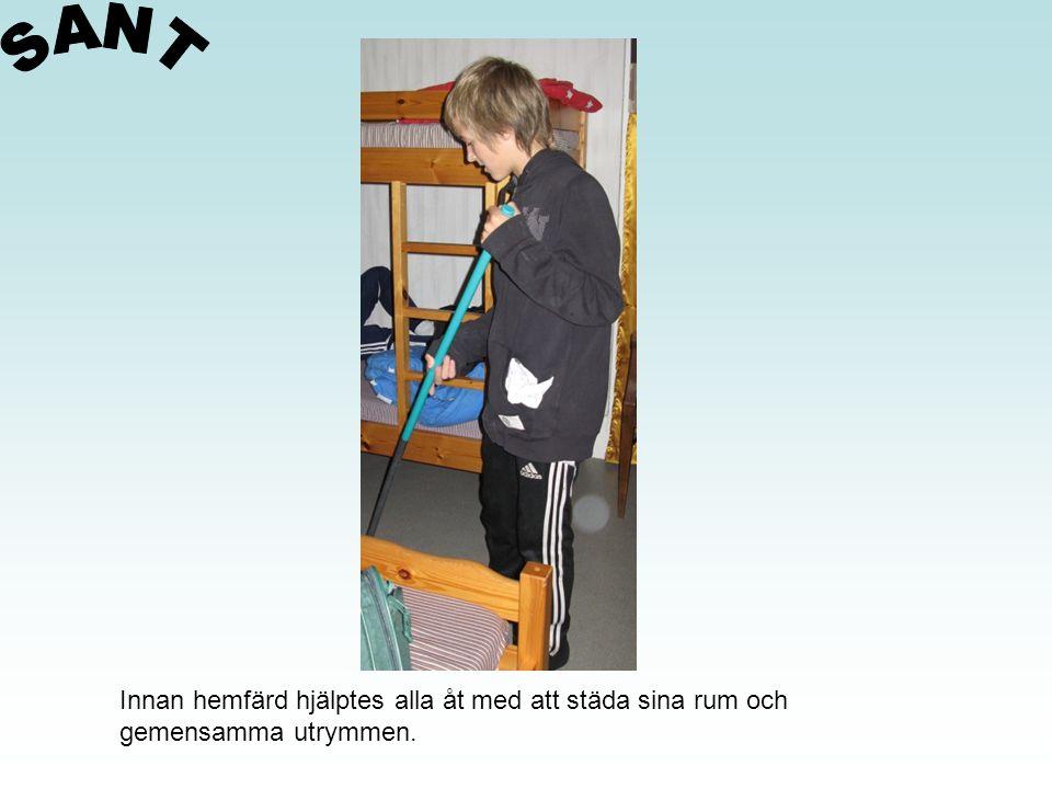 Innan hemfärd hjälptes alla åt med att städa sina rum och gemensamma utrymmen.