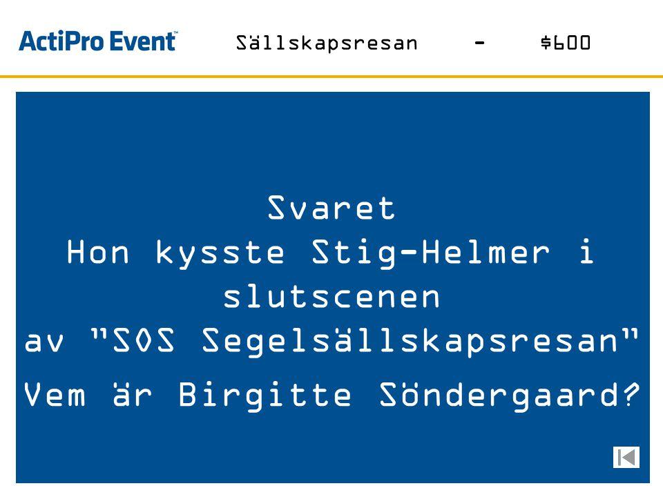 Svaret Stället som Sven Melander och Wieron Holmberg letar efter i hela första filmen Vad är Pepes Bodega? Sällskapsresan-$400