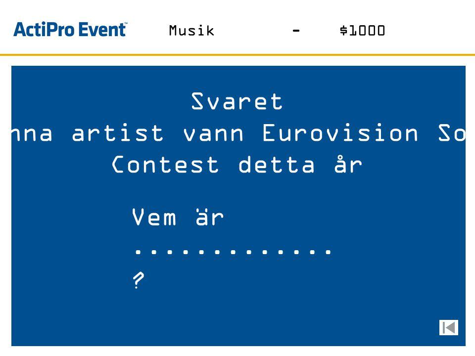 Svaret Denna artistens pappa har det här namnet Vem är........? Musik-$800