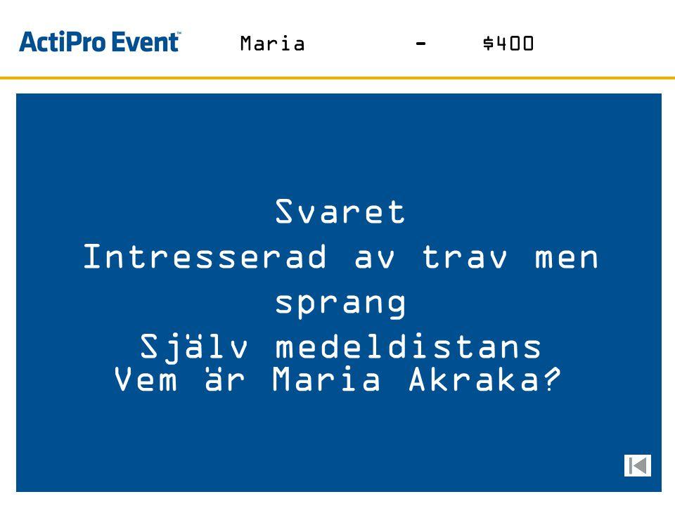 Svaret Maria är andra namnet på Detta tex-mex märke Vad är Santa? Maria- $200