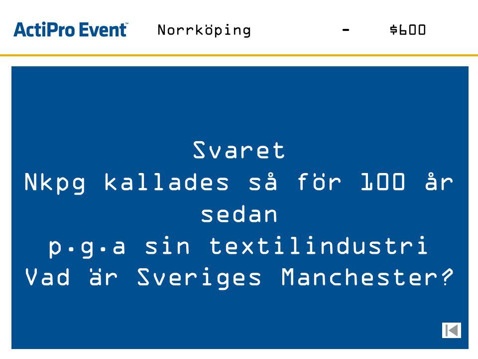 Svaret På denna plats finns massor av Utetennisbanor Vad är Himmelstalund? Norrköping-$400