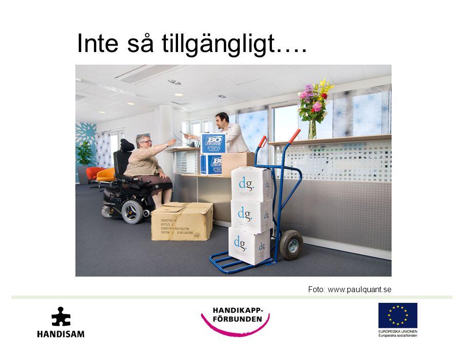 Inte så tillgängligt…. Foto: www.paulquant.se