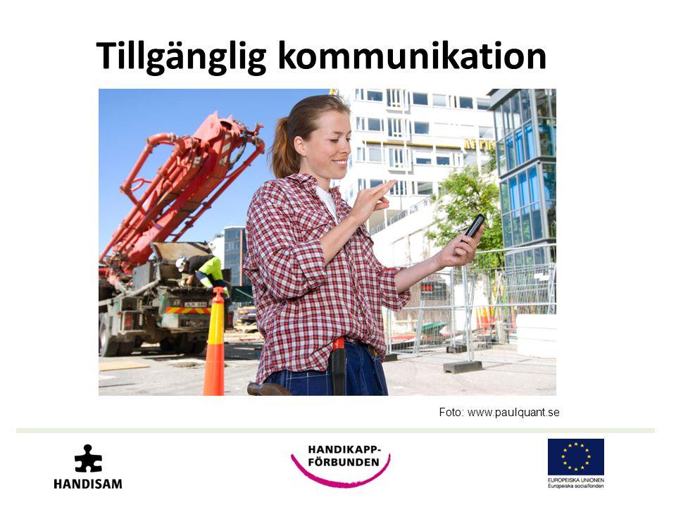 Tillgänglig kommunikation Foto: www.paulquant.se