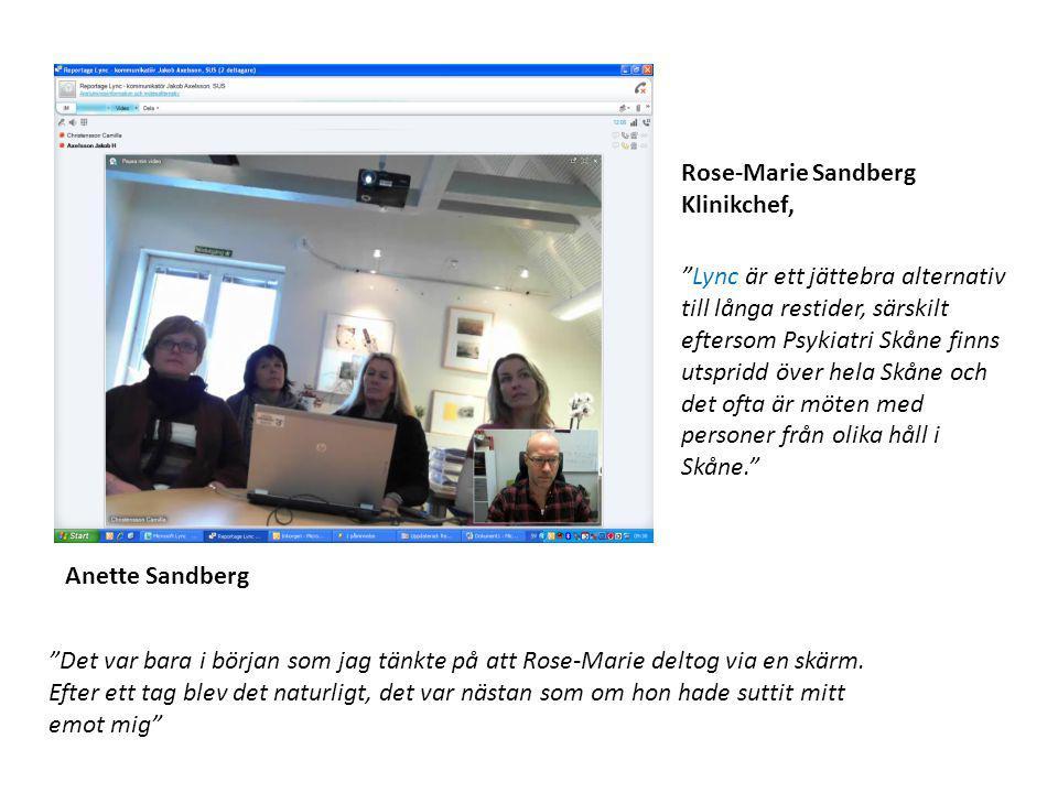 """Rose-Marie Sandberg Klinikchef, Anette Sandberg """"Lync är ett jättebra alternativ till långa restider, särskilt eftersom Psykiatri Skåne finns utspridd"""