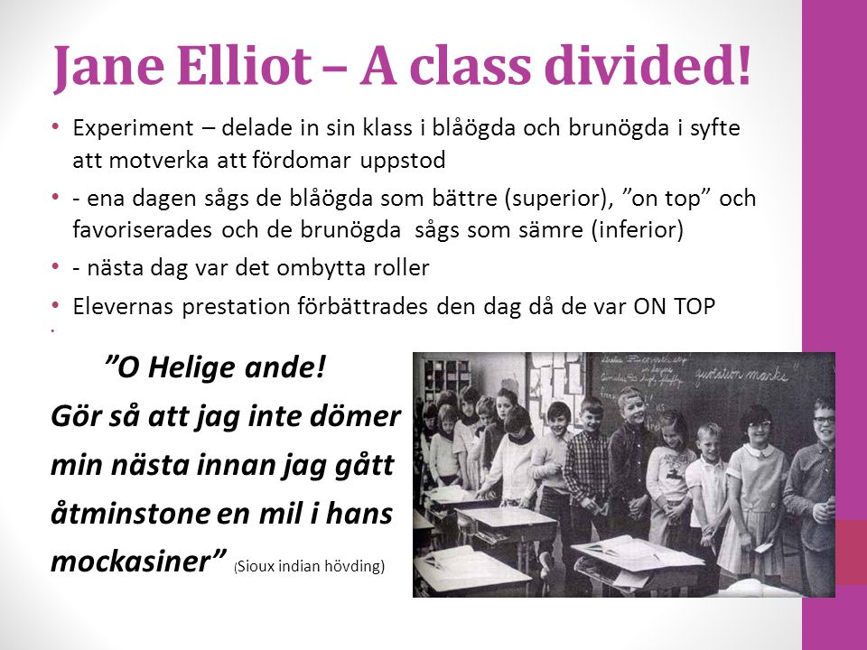 Jane Elliot – A class divided.