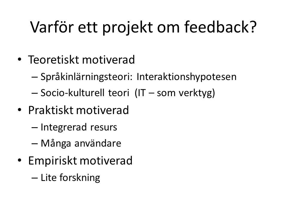 Varför ett projekt om feedback.
