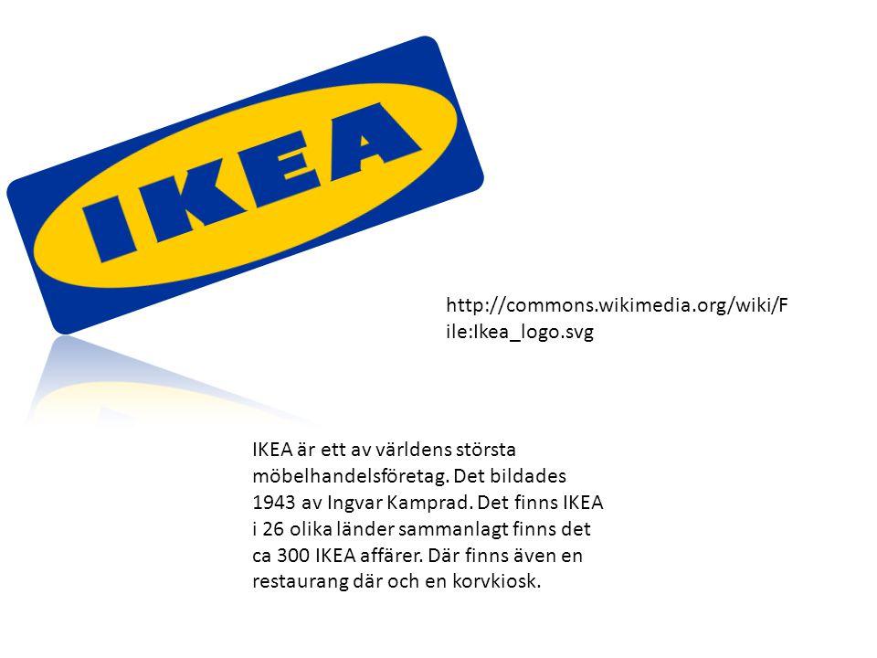 IKEA är ett av världens största möbelhandelsföretag. Det bildades 1943 av Ingvar Kamprad. Det finns IKEA i 26 olika länder sammanlagt finns det ca 300