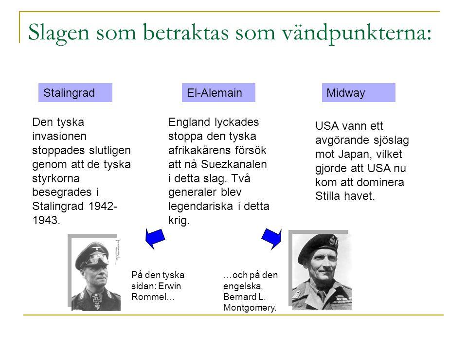 1942 - 1943  På ytan verkade det som att axelpakterna 1941 hade initiativet.  Åren 1942 – 1943 kom initiativet vända. Det finns tre slag som brukar