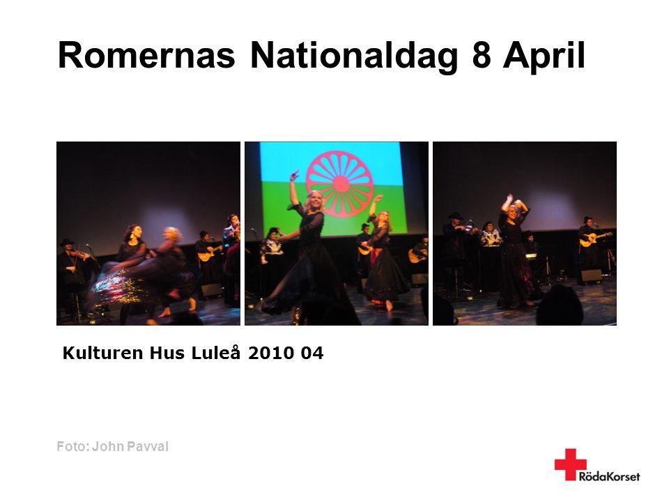 Romernas Nationaldag 8 April Kulturen Hus Luleå 2010 04 Foto: John Pavval