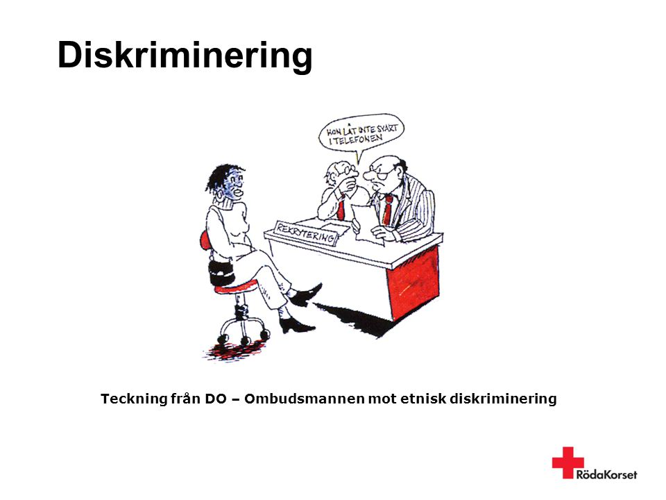 Diskriminering Teckning från DO – Ombudsmannen mot etnisk diskriminering