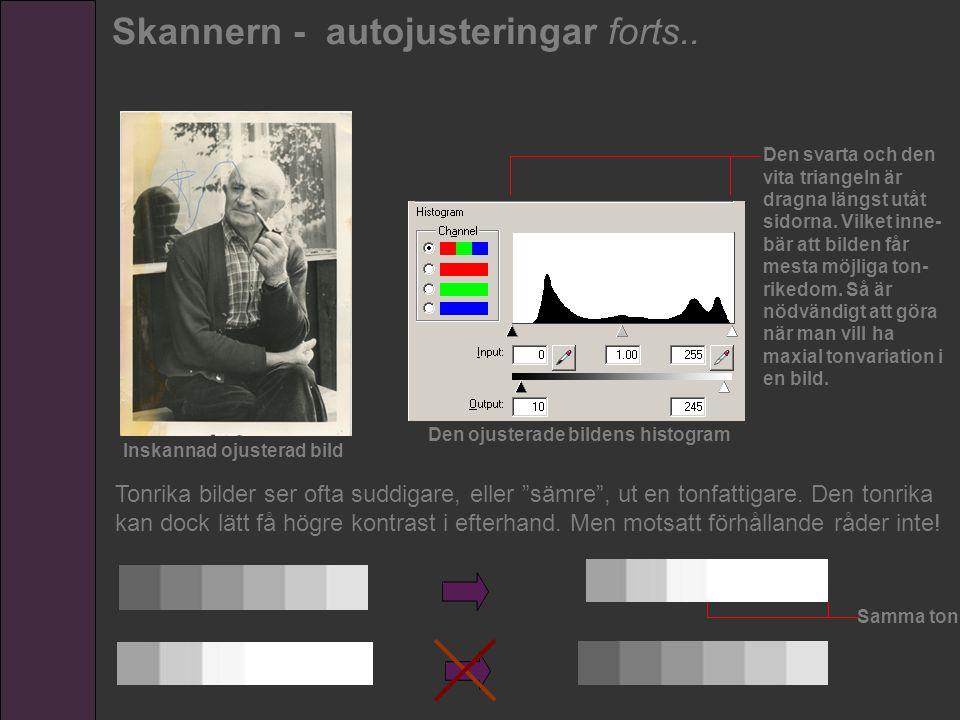 Inskannad ojusterad bild Den ojusterade bildens histogram Den svarta och den vita triangeln är dragna längst utåt sidorna. Vilket inne- bär att bilden