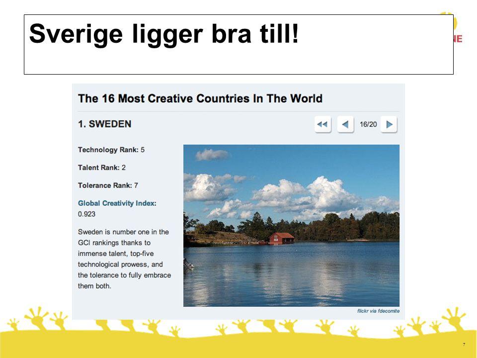 7 Sverige ligger bra till!