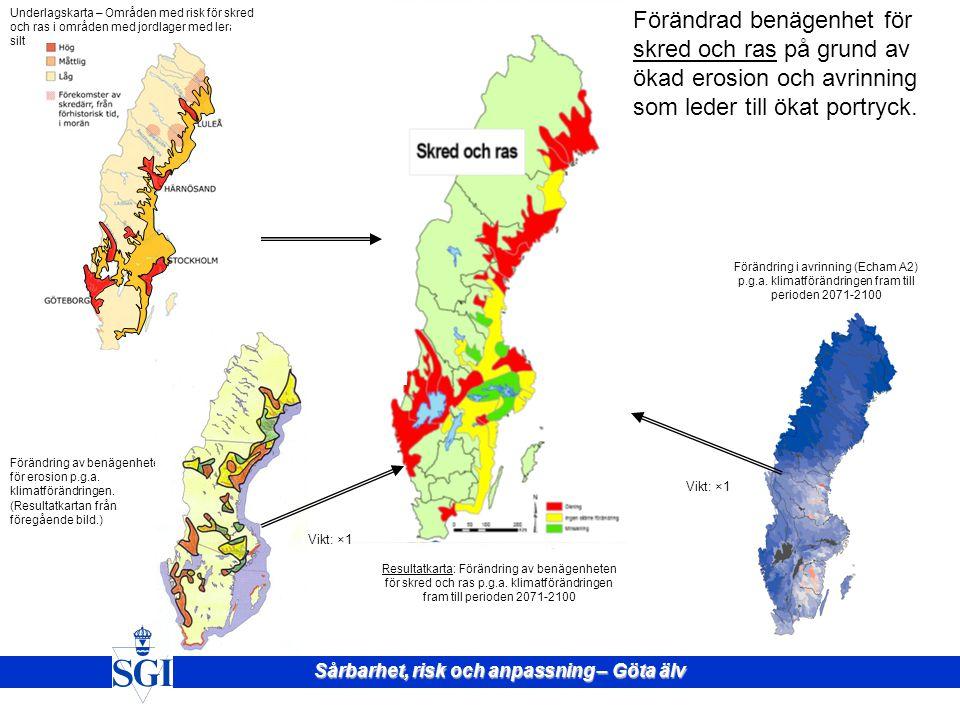 Sårbarhet, risk och anpassning – Göta älv Vikt: ×1 Figur 4.1Sammanvägning, erosionsområden. Förändrad benägenhet för erosion på grund av förändring av