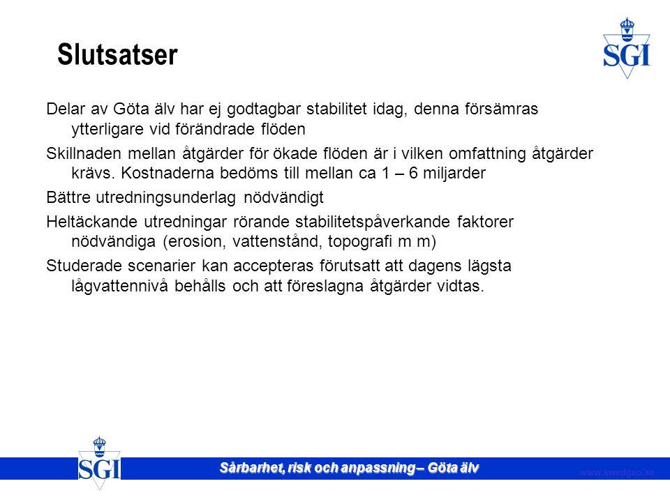 Sårbarhet, risk och anpassning – Göta älv www.swedgeo.se
