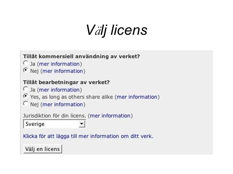 V ä lj licens