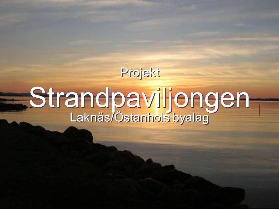 Projekt Strandpaviljongen Laknäs/Östanhols byalag