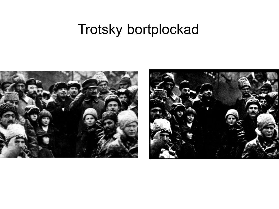 Trotsky bortplockad