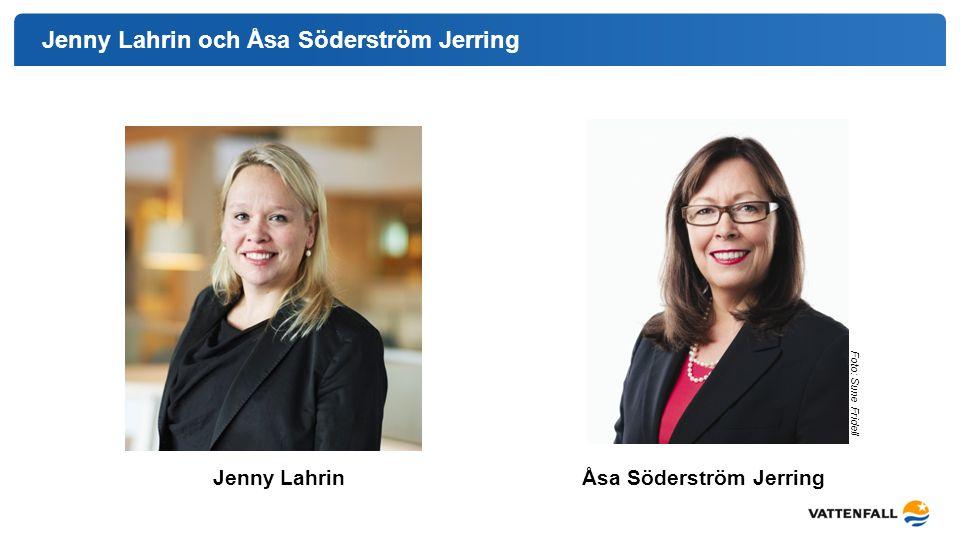 Jenny Lahrin och Åsa Söderström Jerring Foto: Sune Fridell Åsa Söderström JerringJenny Lahrin